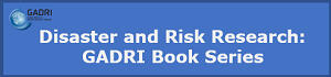 Disaster and Risk Research: GADRI Book Series